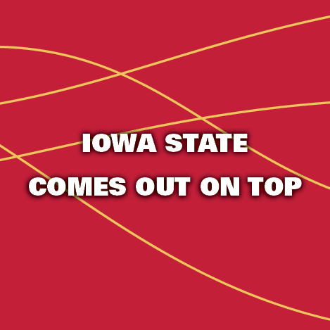 Iowa State Comes out on Top